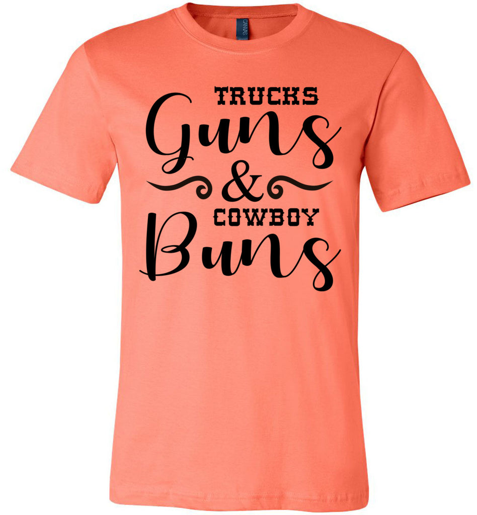 Trucks Guns And Cowboy Buns Country Cowgirl Girl T Shirts coral
