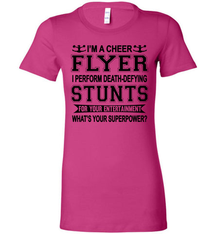 Image of I'm A Cheer Flyer Funny Cheer Flyer Shirts Bella Ladies berry
