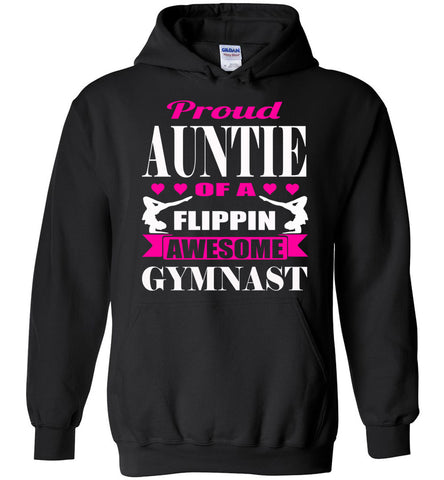 Proud Auntie Of A Flippin Awesome Gymnast Aunt Hoodie black