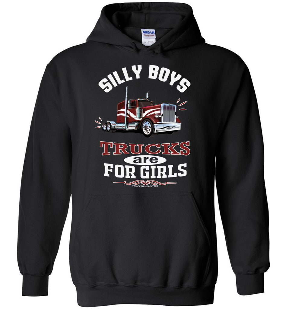 Silly Boys Trucks Are For Girls Women's Trucker Hoodie Pullover black