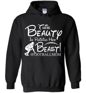 This Beauty Is Raising Her Beast Football Mom Hoodies black
