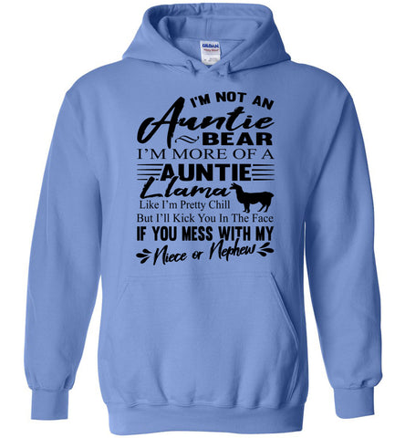 I'm Not An Auntie Bear I'm More Of An Auntie Llama Hoodie carolina blue