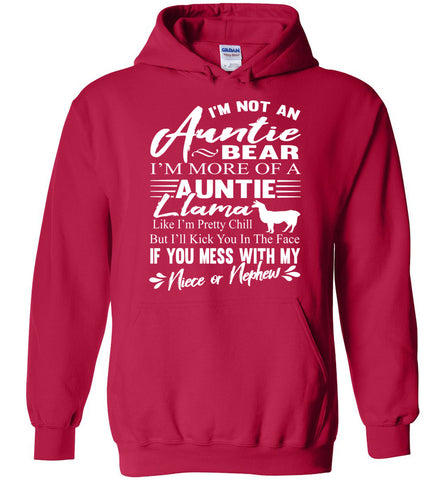 I'm Not An Auntie Bear I'm More Of An Auntie Llama Hoodie White Design cherry red