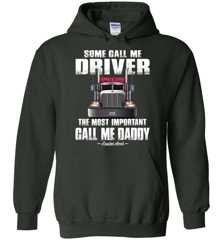 Image of Some Call Me Driver The Most Important Call Me Daddy Truck Driver Hoodies dark chocolate
