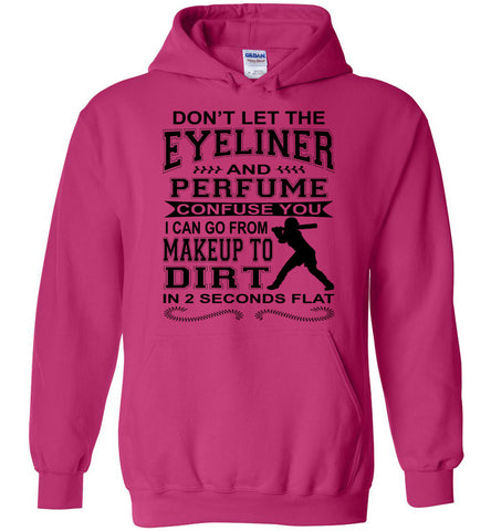Image of Don't Let The Eyeliner And Makeup Confuse You Funny Softball Hoodie pink
