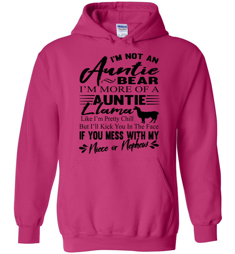 I'm Not An Auntie Bear I'm More Of An Auntie Llama Hoodie heliconia