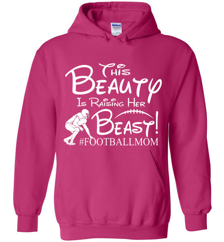 This Beauty Is Raising Her Beast Football Mom Hoodies pink
