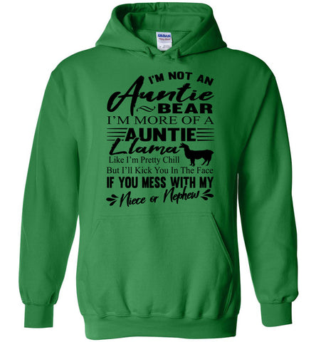I'm Not An Auntie Bear I'm More Of An Auntie Llama Hoodie green