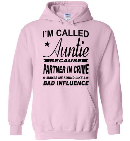 Image of Partner In Crime Bad Influence Funny Aunt Hoodie pink