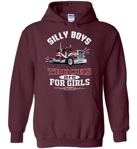 Image of Silly Boys Trucks Are For Girls Women's Trucker Hoodie Pullover maroon