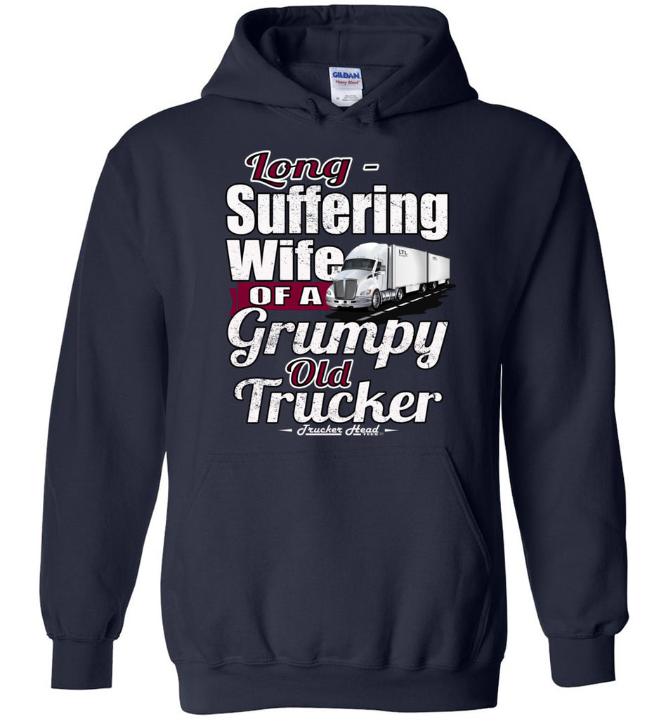 Long-Suffering Wife Of A Grumpy Old Trucker Wife Hoodie LTL navy