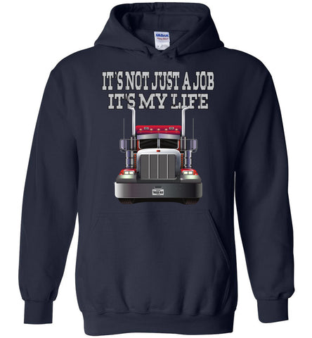 Image of It's Not Just A Job It's My Life Trucker Hoodies navy