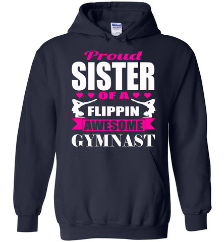 Image of Proud Sister Of A Flippin Awesome Gymnast Gymnastics Sister Hoodie navy