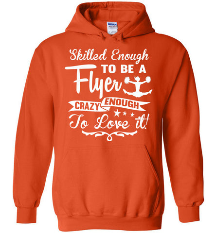 Crazy Enough To Love It! Cheer Flyer Cheer Hoodies orange