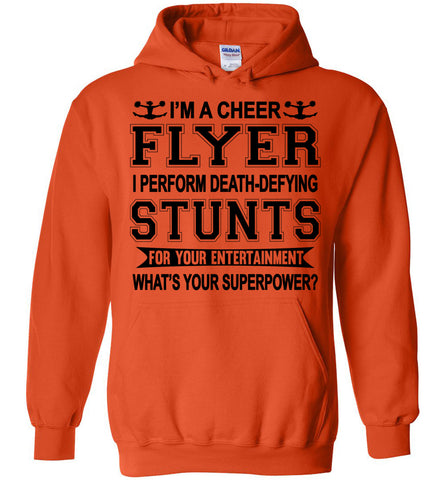 I'm A Cheer Flyer What's Your Superpower? Cheer Flyer Hoodies orange