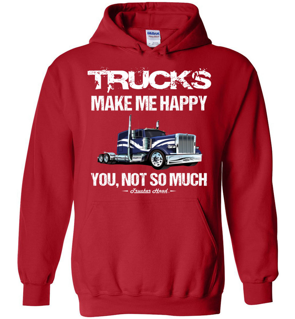 Trucks Make Me Happy You Not So Much Trucker Hoodies red