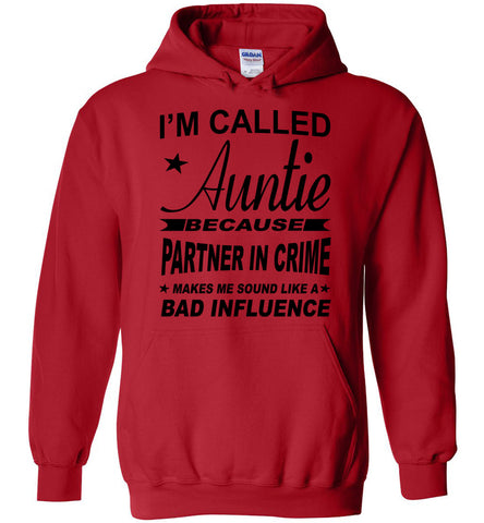 Image of Partner In Crime Bad Influence Funny Aunt Hoodie red