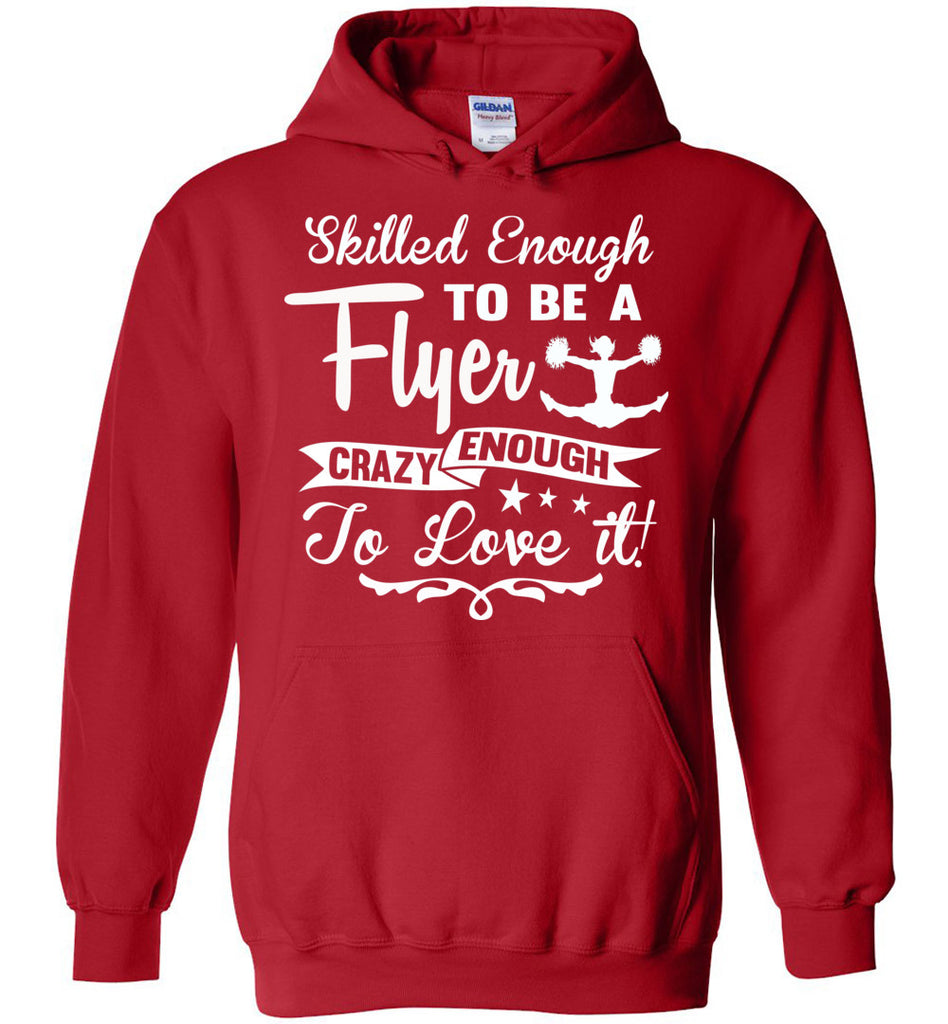 Crazy Enough To Love It! Cheer Flyer Cheer Hoodies red