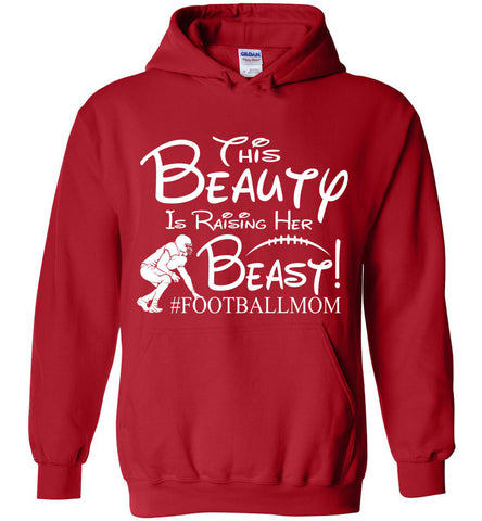 This Beauty Is Raising Her Beast Football Mom Hoodies red