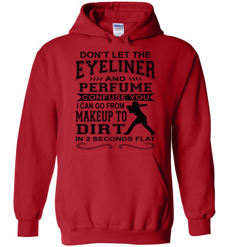 Image of Don't Let The Eyeliner And Makeup Confuse You Funny Softball Hoodie red
