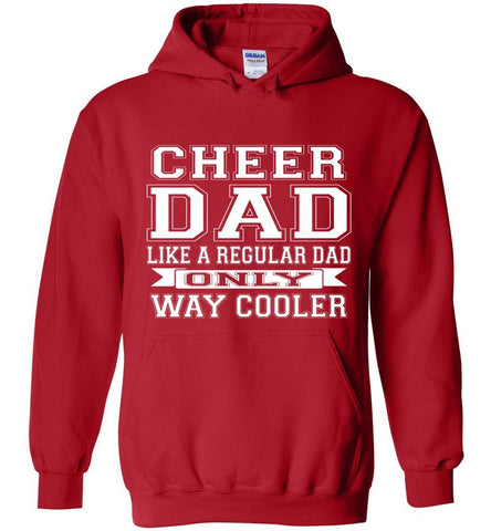 Image of Cheer Dad Like A Regular Dad Only Way Cooler Cheer Dad Hoodie red