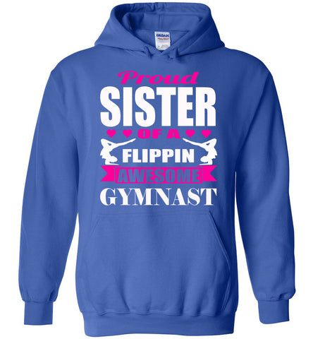 Image of Proud Sister Of A Flippin Awesome Gymnast Gymnastics Sister Hoodie royal