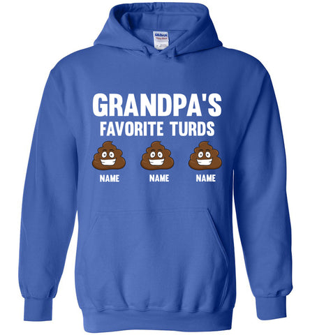Grandpa's Favorite Turds Funny Grandpa Hoodie  royal
