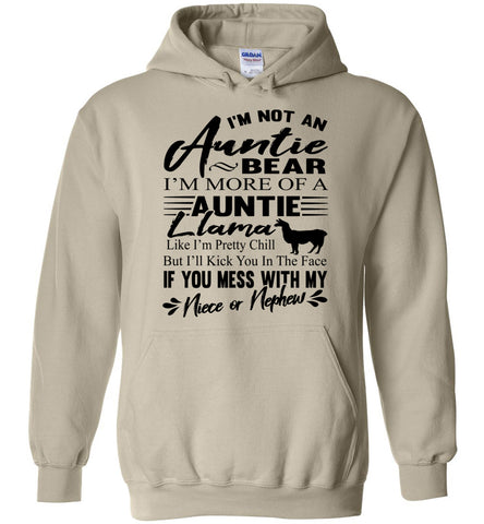 I'm Not An Auntie Bear I'm More Of An Auntie Llama Hoodie sand
