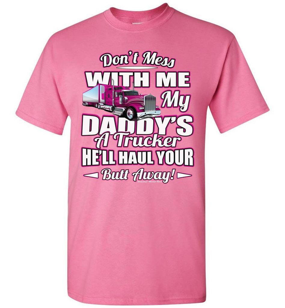 Don't Mess With Me My Daddy's A Trucker Kid's Trucker Tee youth pink