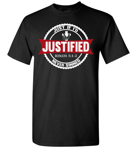 Image of Justified Romans 5:1-2 Christian T Shirts black