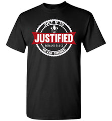 Justified Romans 5:1-2 Christian T Shirts black