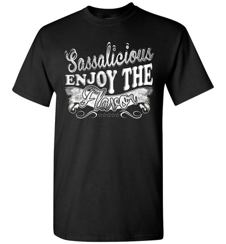 Image of Sassalicious Enjoy The Flavor! Sassy Shirts unisex black