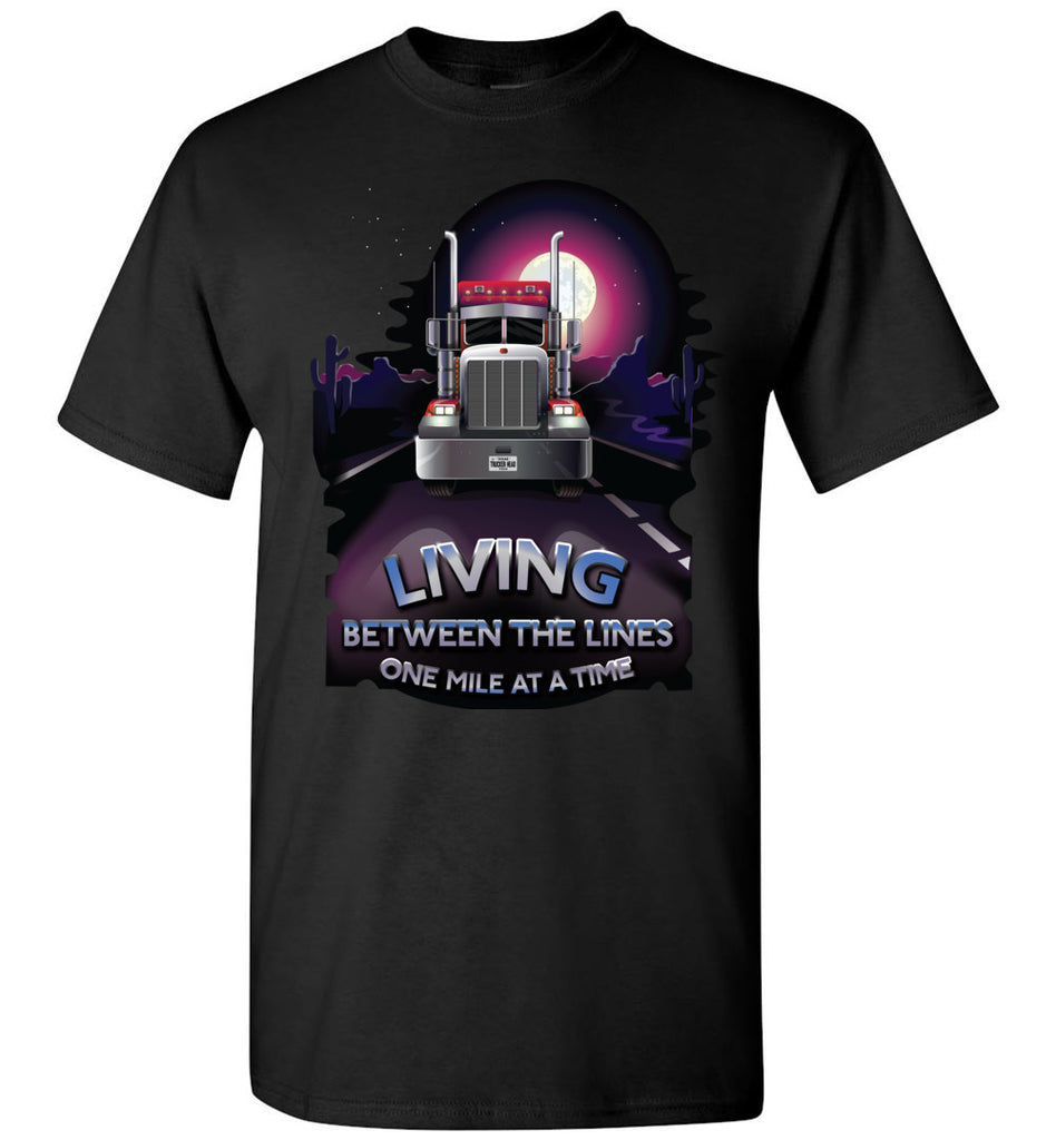 Trucker Shirts, Living Between The Lines Trucker T Shirts gildan black