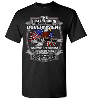 The First Amendment Protects You From The Government Not From Me 1st Amendment T Shirt black