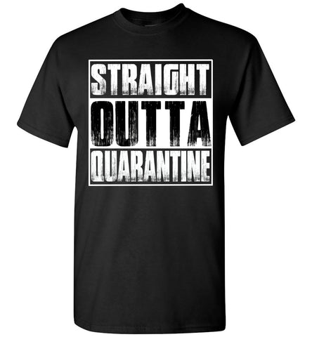 Image of Straight Outta Quarantine Funny Shirts