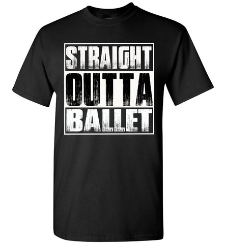 Image of Straight Outta Ballet T Shirts adult and youth
