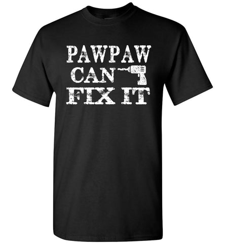 Image of PawPaw Can Fix It Pawpaw T Shirts black
