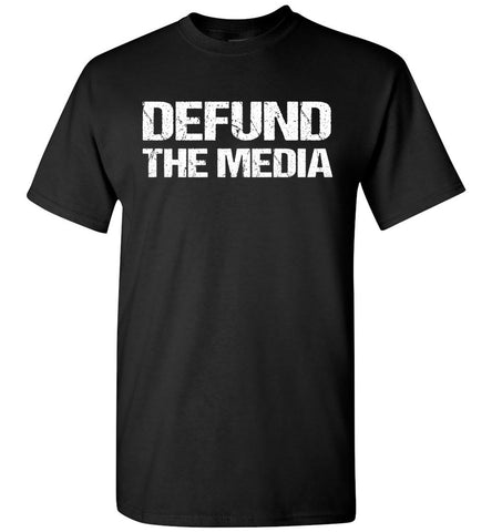 Image of Defund The Media Funny Political Shirts black