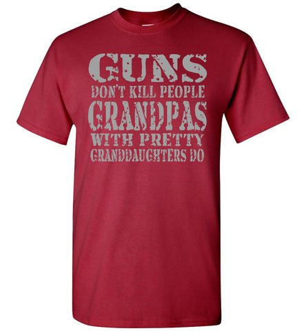 Image of Guns Don't Kill People Grandpas With Pretty Granddaughters Do Funny Grandpa Shirt carnal