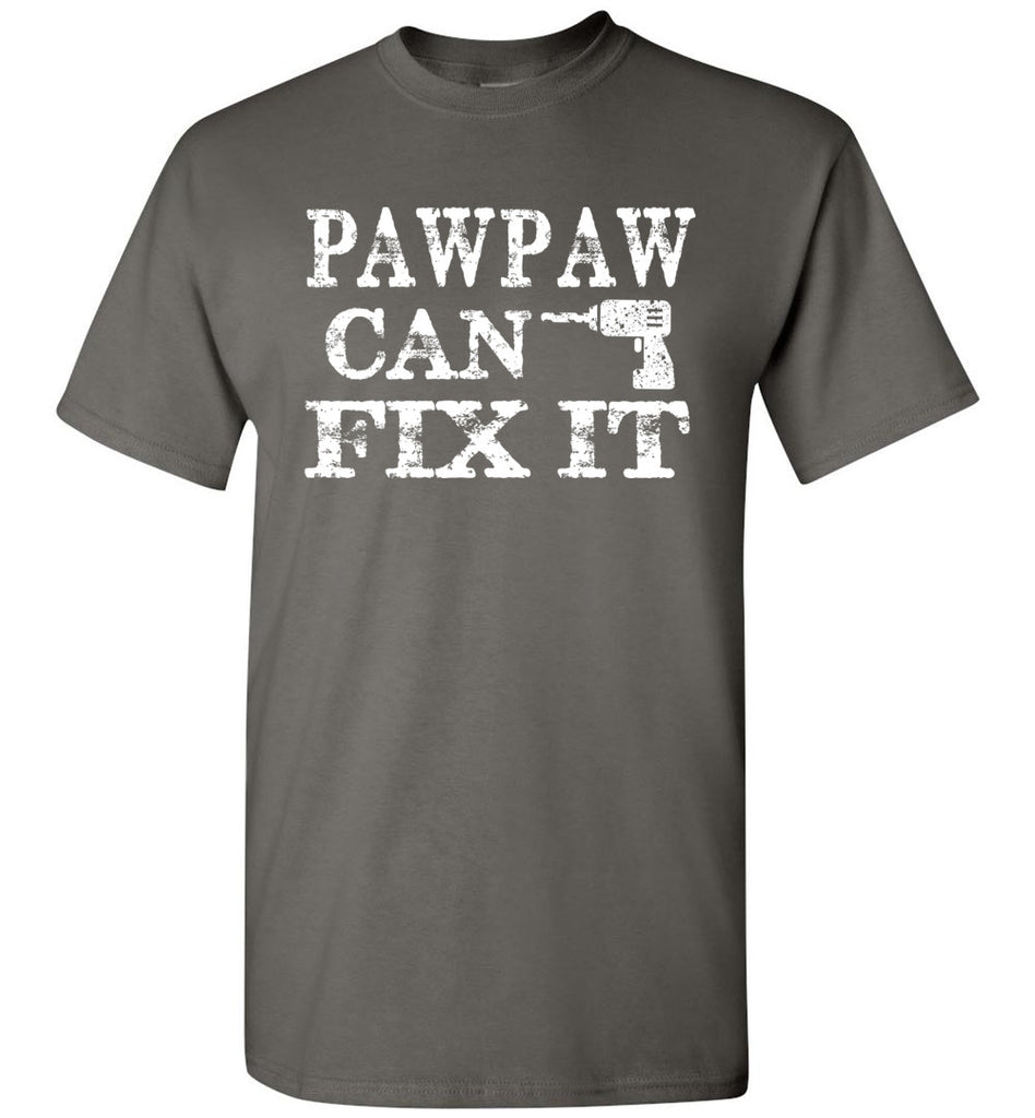 PawPaw Can Fix It Pawpaw T Shirts charcoal