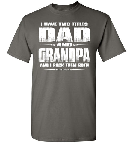 Dad Grandpa Rock Them Both Grandpa Dad T Shirt charcoal
