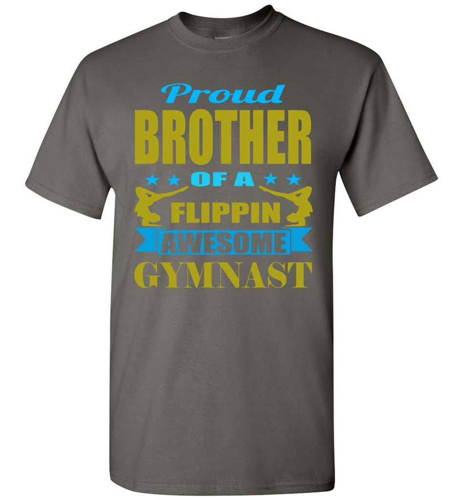 Proud Brother Of A Flippin Awesome Gymnast Gymnastics Brother T-Shirts charcoal