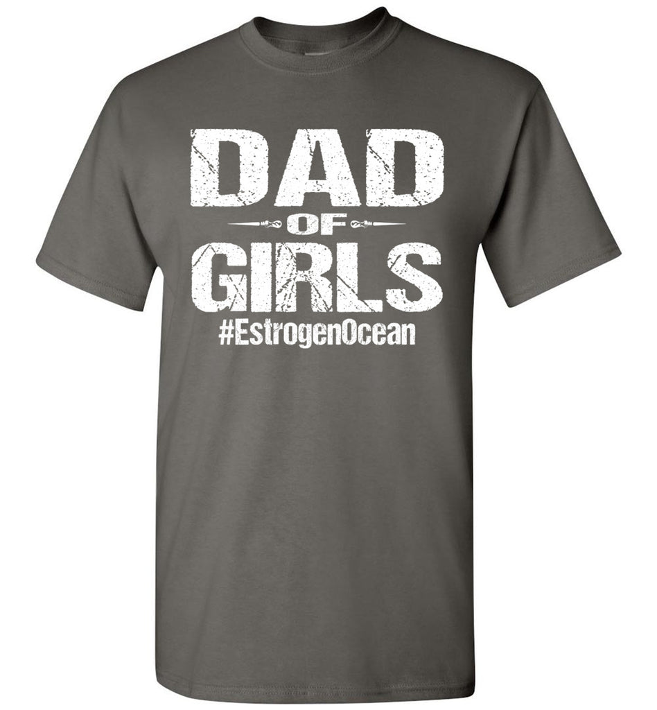 Dad Of Girls T Shirt | Funny Dad Shirts charcoal