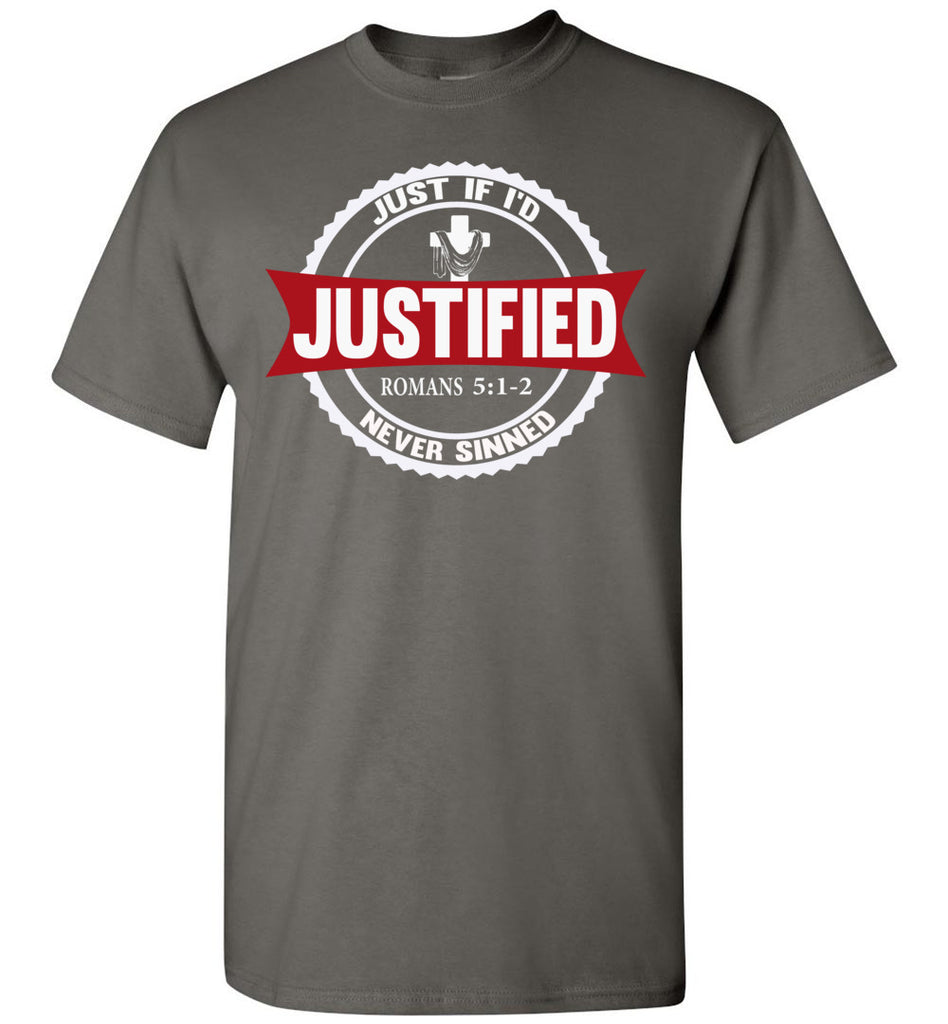 Justified Romans 5:1-2 Christian T Shirts charcoal