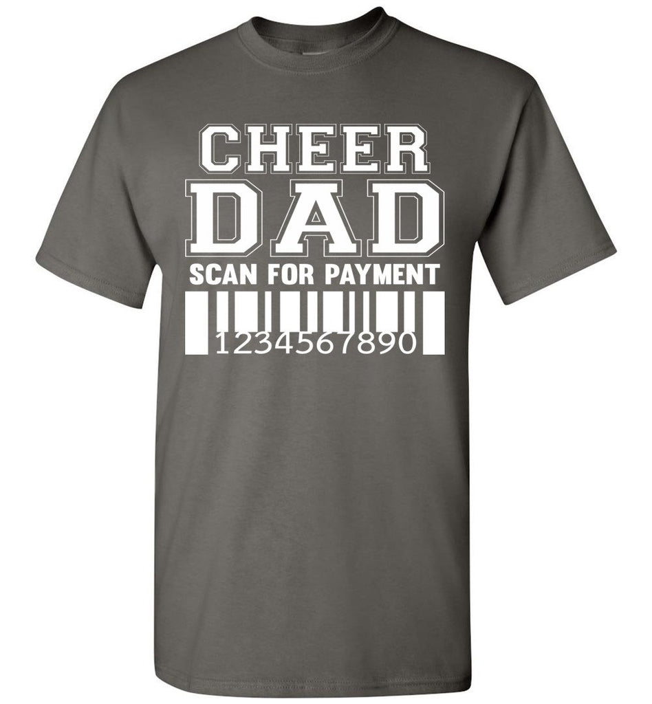 Cheer Dad Scan For Payment Funny Cheer Dad Shirts charcoal