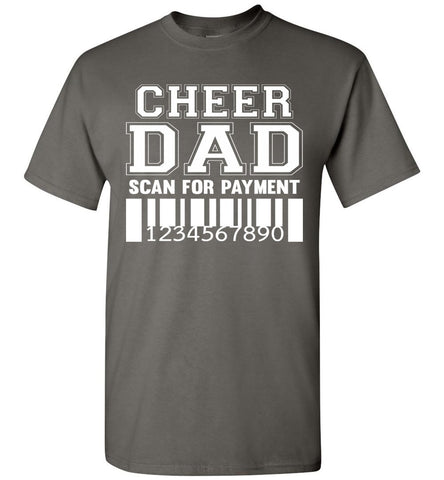 Image of Cheer Dad Scan For Payment Funny Cheer Dad Shirts charcoal