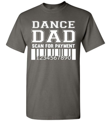 Image of Dance Dad Scan For Payment Funny Dance Dad Shirts charcoal