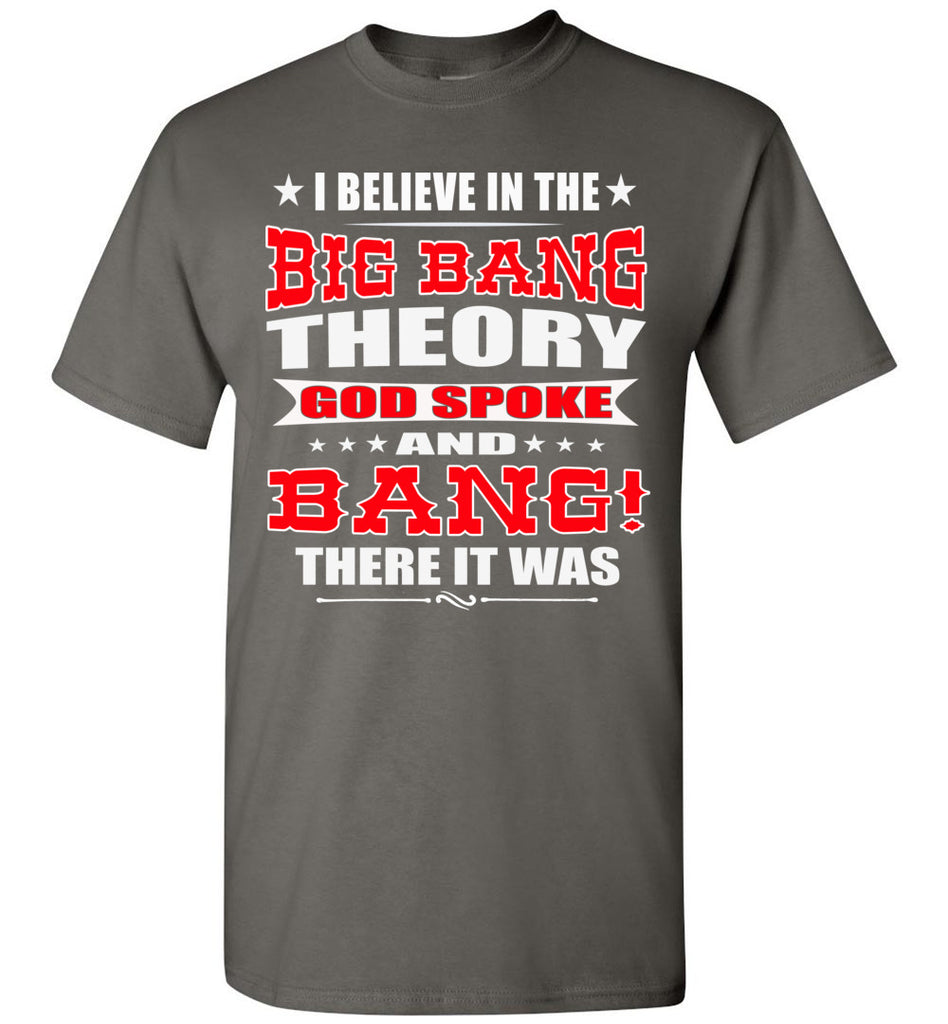 Big Bang Theory Funny Christian Shirts, Creation T Shirt charcoal