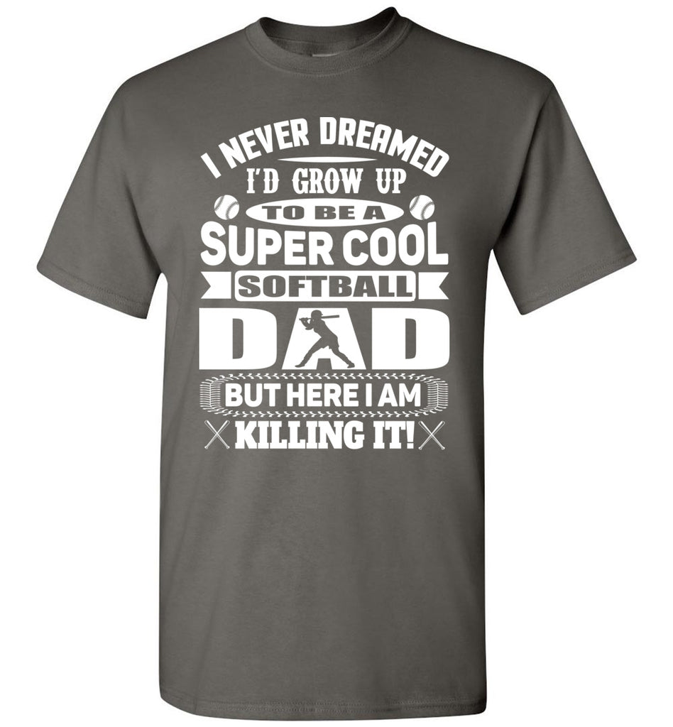 Super Cool Softball Dad Shirts white design  charcoal