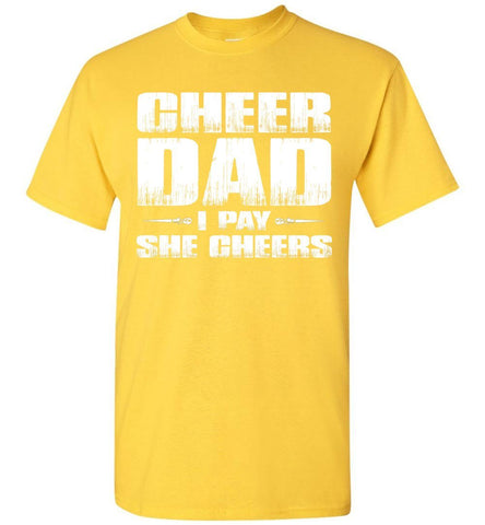 Image of I Pay She Cheers Cheer Dad Shirts daisy